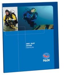 PADI Dry Suit Diving Manual