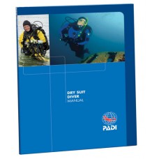 PADI Dry Suit Diving Manual